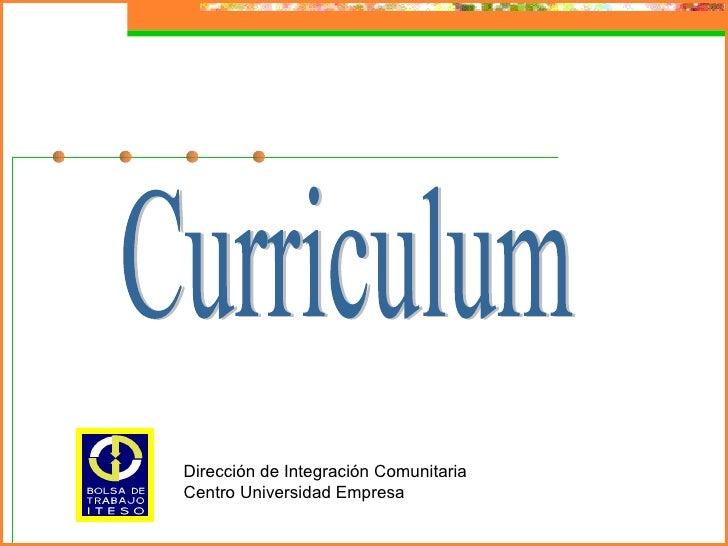 Dirección de Integración ComunitariaCentro Universidad Empresa