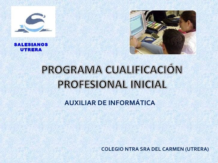 SALESIANOS   UTRERA                  AUXILIAR DE INFORMÁTICA                           COLEGIO NTRA SRA DEL CARMEN (UTRERA)