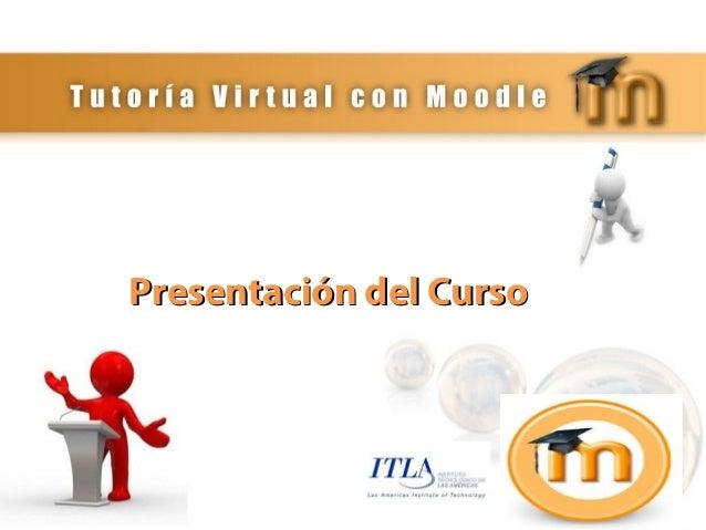 Presentación curso tutoría virtual con moodle