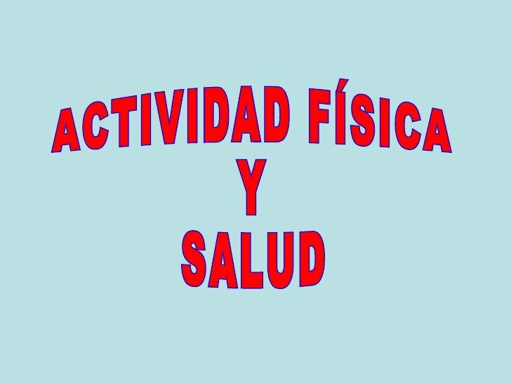 Presentación de Actividad Física y Salud