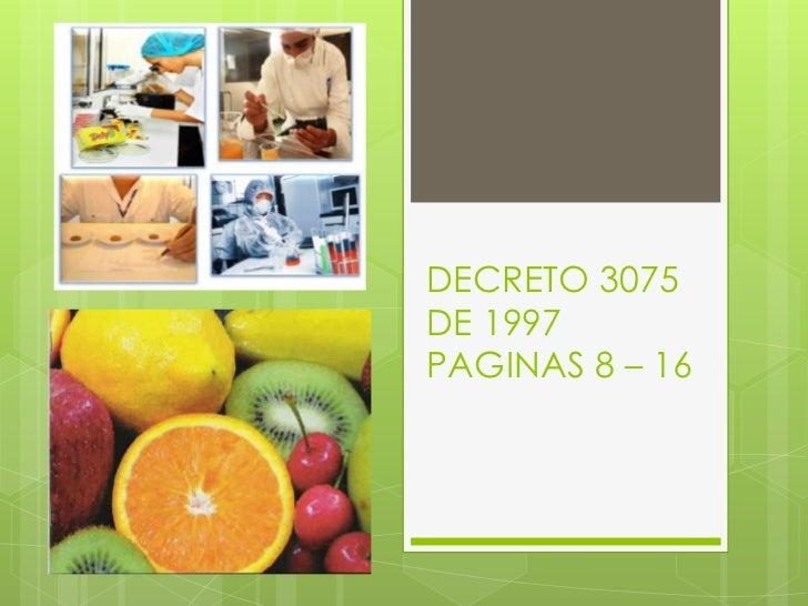 DECRETO 3075DE 1997PAGINAS 8 – 16