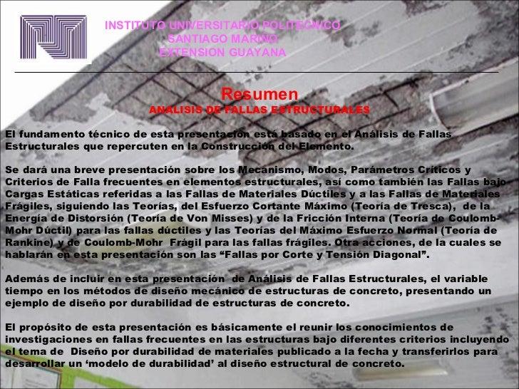 Resumen ANALISIS DE FALLAS ESTRUCTURALES El fundamento técnico de esta presentación está basado en el Análisis de Fallas E...