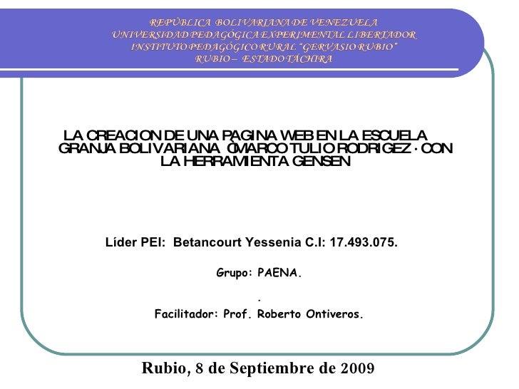 """<ul><li>LA CREACION DE UNA PAGINA WEB EN LA ESCUELA GRANJA BOLIVARIANA  """"MARCO TULIO RODRIGEZ · CON LA HERRAMIENTA GENSEN ..."""