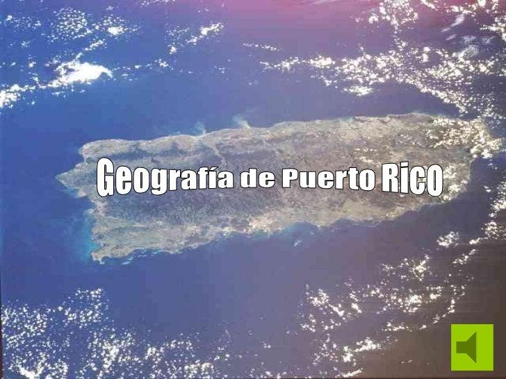 Localización   Provincias geomórficas           Clima         Huracanes        Hidrografía