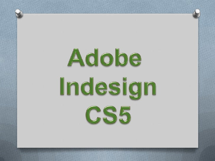 InDesign de Adobe es una aplicación demaquetación nueva y revolucionaria paradiseñadores gráficos, productores yprofesiona...