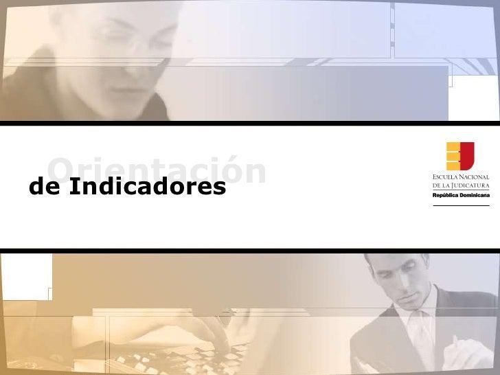 Presentación de indicadores