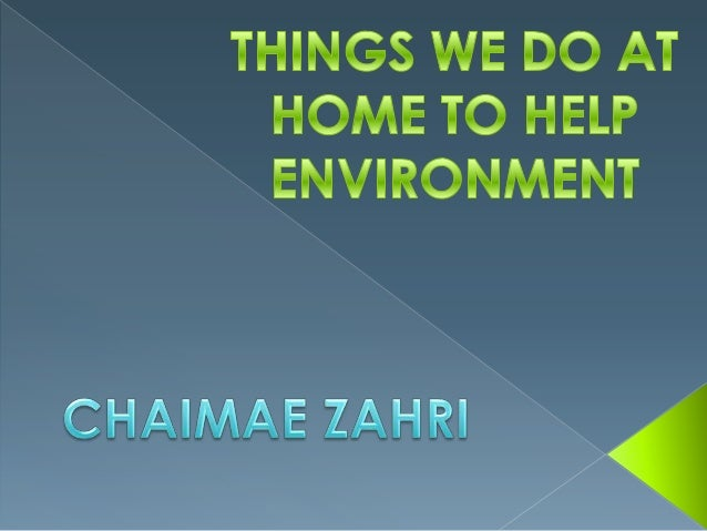 Chaimae's family helping environment