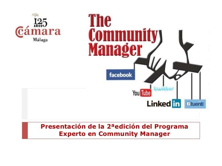 Presentación de la 2ªedición del Programa     Experto en Community Manager