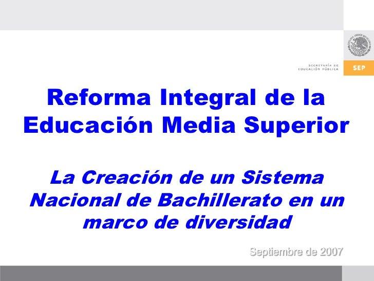 Presentación de la Reforma Integral de la Educación Media Superior
