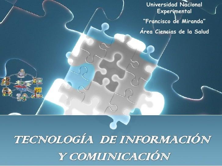 """Universidad Nacional Experimental """" Francisco de Miranda"""" Área Ciencias de la Salud"""