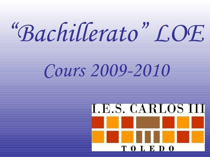 """"""" Bachillerato"""" LOE Cours 2009-2010"""
