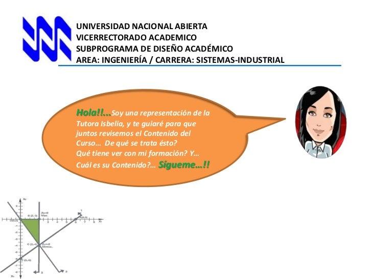 UNIVERSIDAD NACIONAL ABIERTA<br />VICERRECTORADO ACADEMICO<br />SUBPROGRAMA DE DISEÑO ACADÉMICO<br />AREA: INGENIERÍA / CA...