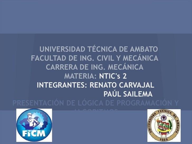 UNIVERSIDAD TÉCNICA DE AMBATO    FACULTAD DE ING. CIVIL Y MECÁNICA        CARRERA DE ING. MECÁNICA             MATERIA: NT...