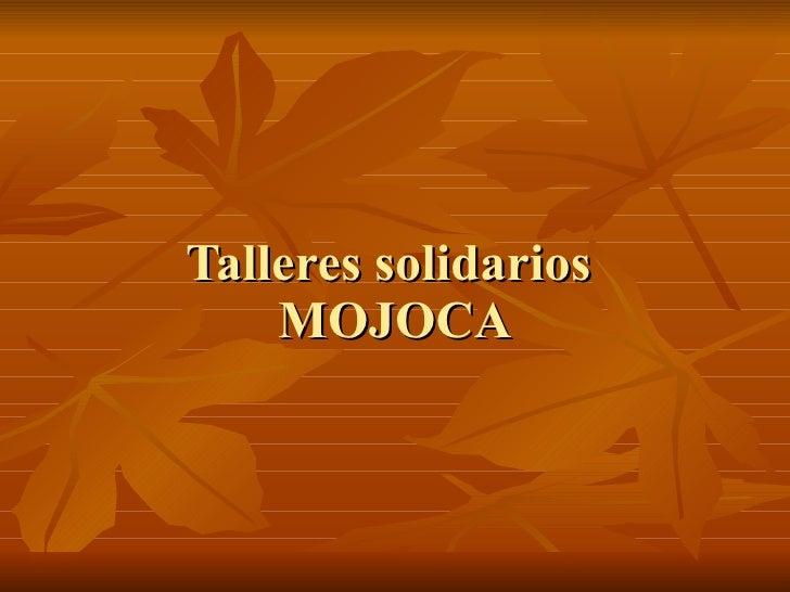Mojoca - Guatemala
