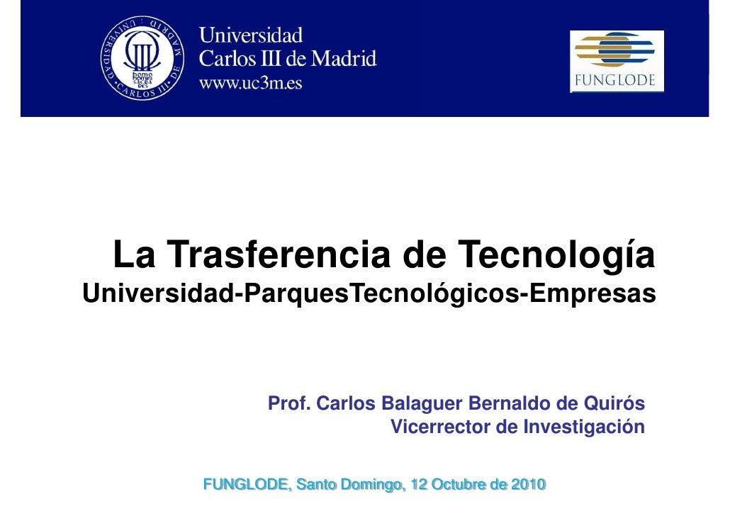 Presentación del profesor Carlos Balaguer Bernaldo de Quirós sobre la transferencia de tecnología
