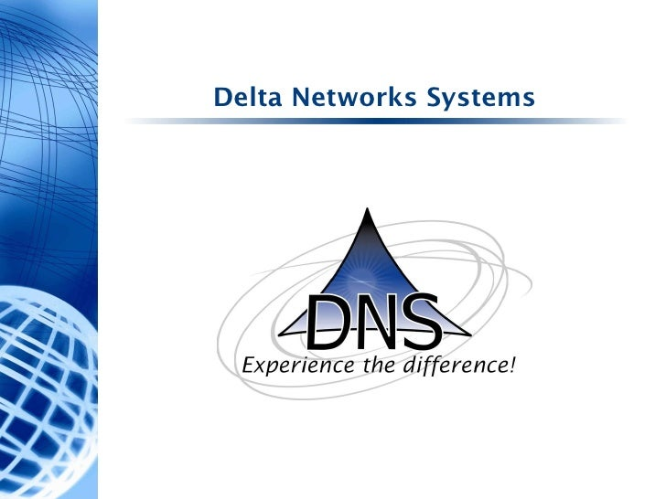 Delta Networks Systems