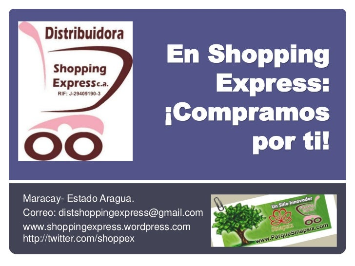 En Shopping                               Express:                            ¡Compramos                                  ...