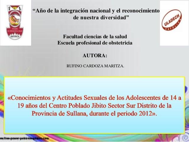"""""""Año de la integración nacional y el reconocimiento                de nuestra diversidad""""            Facultad ciencias de ..."""