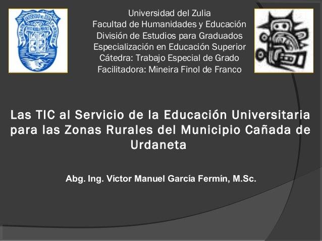 Universidad del Zulia               Facultad de Humanidades y Educación                División de Estudios para Graduados...