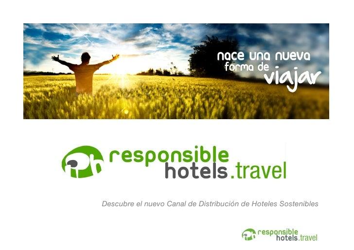 Descubre el nuevo Canal de Distribución de Hoteles Sostenibles