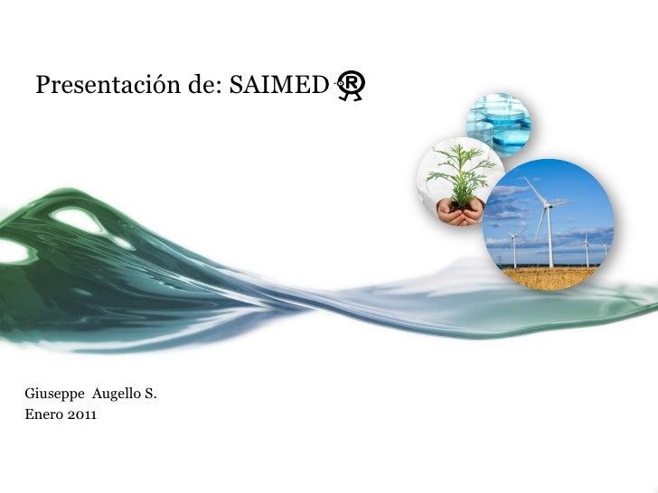 Presentación de: SAIMEDGiuseppe Augello S.Enero 2011