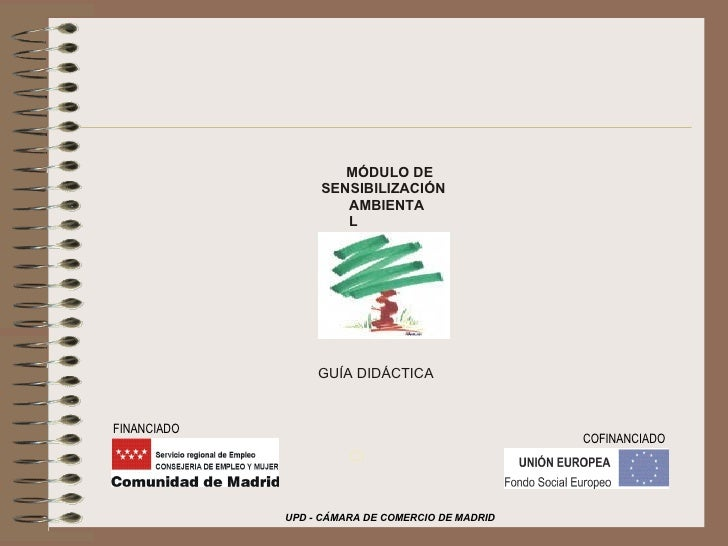 MÓDULO DE  SENSIBILIZACIÓN  AMBIENTAL GUÍA DIDÁCTICA COFINANCIADO FINANCIADO