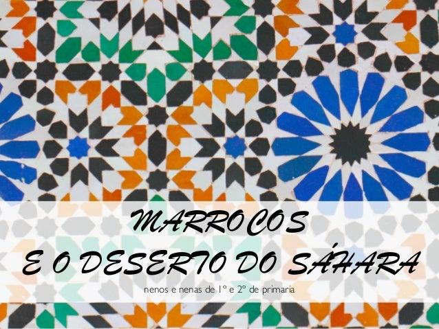 Q&A MARROCOS E O DESERTO DO SÁHARA nenos e nenas de 1º e 2º de primaria