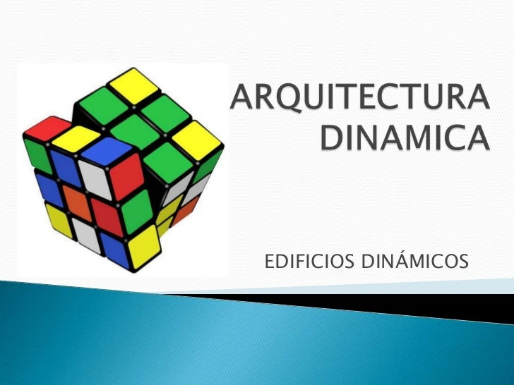 EDIFICIOS DINÁMICOS