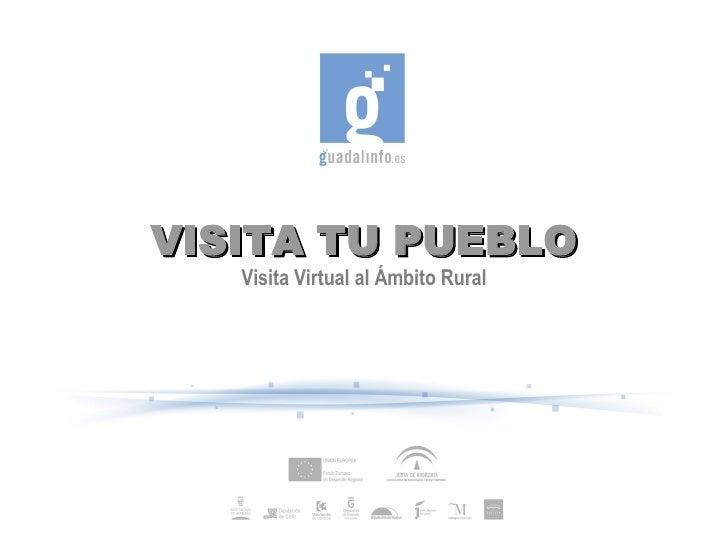 VISITA TU PUEBLO    Visita Virtual al Ámbito Rural