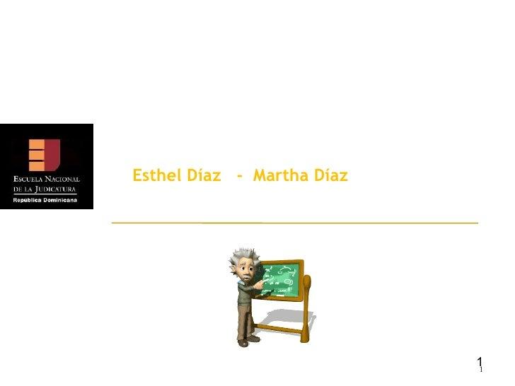 DOCENTES ENJ MOOT Esthel Díaz  -  Martha Díaz