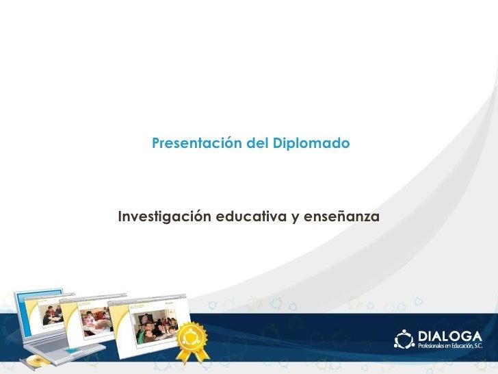 Presentación diplomado investigación 2010