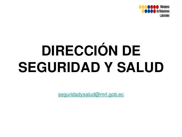 Presentación Dirección de Seguridad y Salud MRL