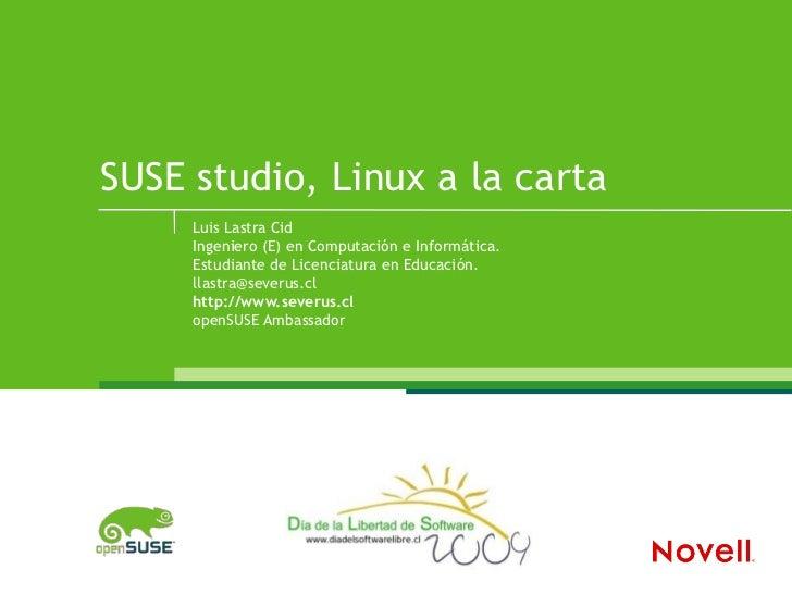 SUSEstudio, Linux a la carta
