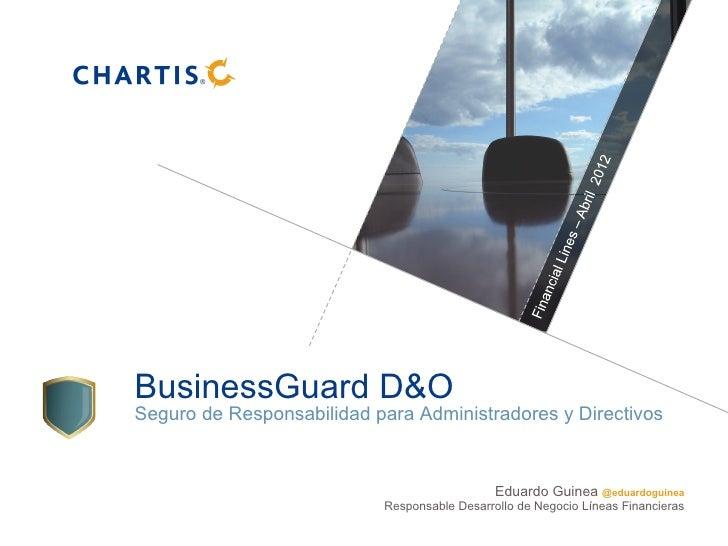 BusinessGuard D&OSeguro de Responsabilidad para Administradores y Directivos                                              ...