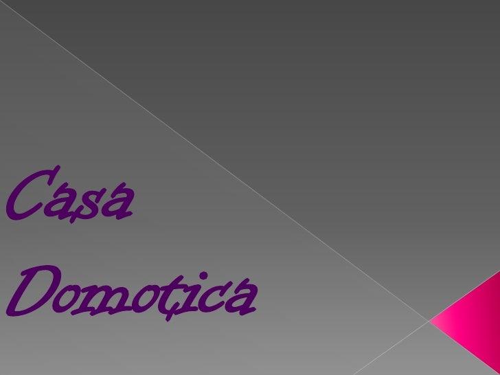 Casa Domotica<br />