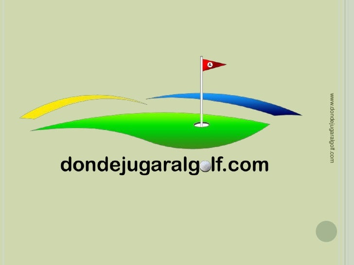 www.dondejugaralgolf.com<br />