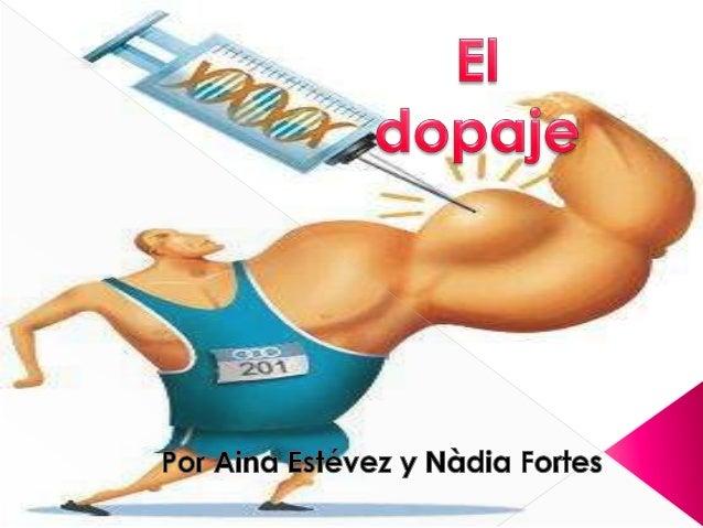  El dopaje, se utiliza para definir el uso de sustancias o métodos prohibidos en el deporte para progresar en su entrenam...