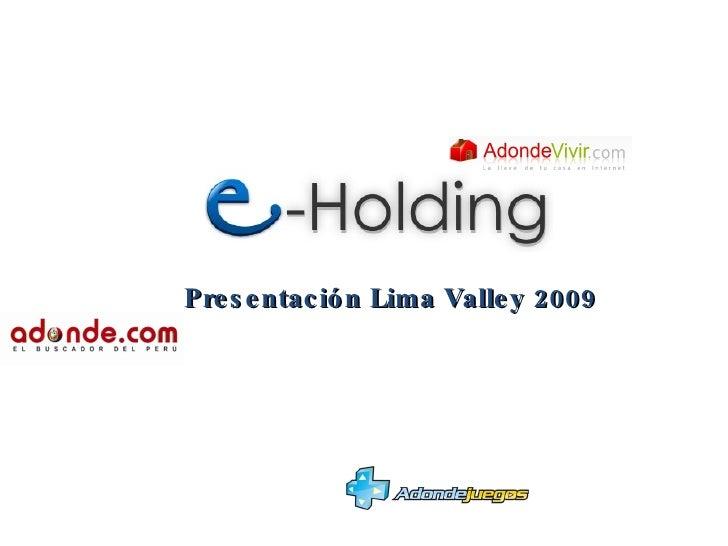 Presentación Lima Valley 2009
