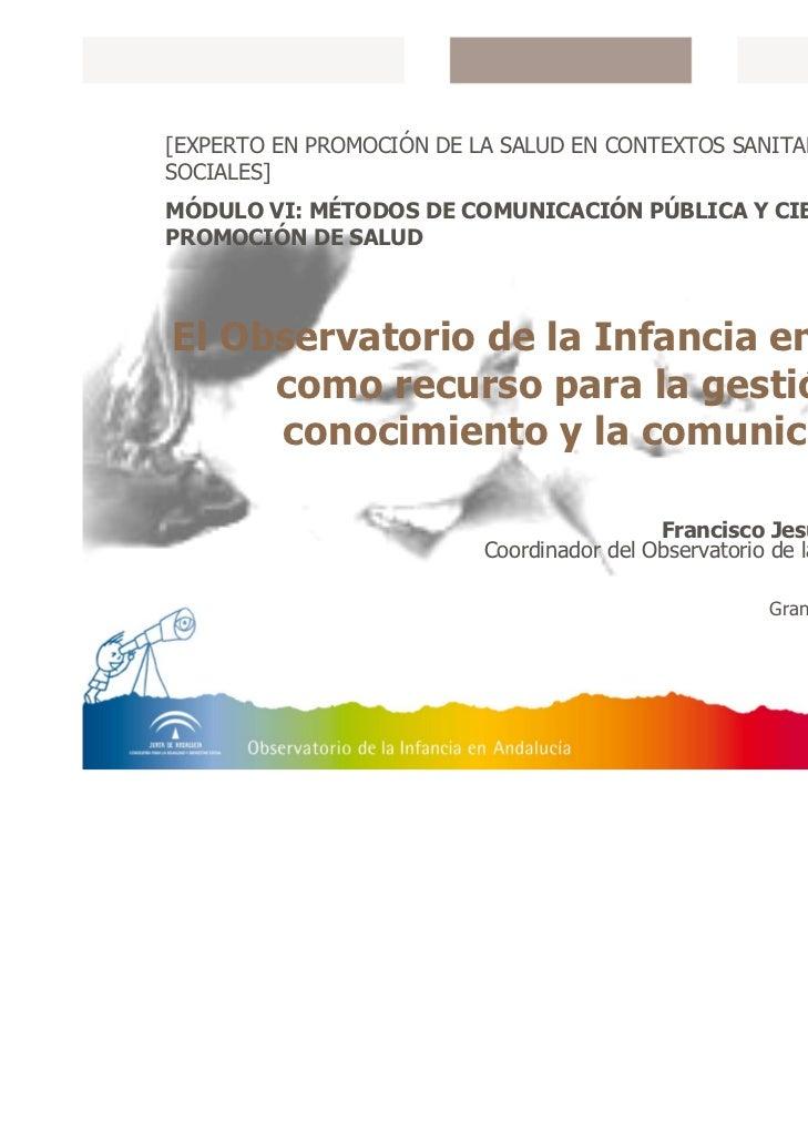 El Observatorio de la Infancia en Andalucía como recurso para la gestión del conocimiento y la comunicación