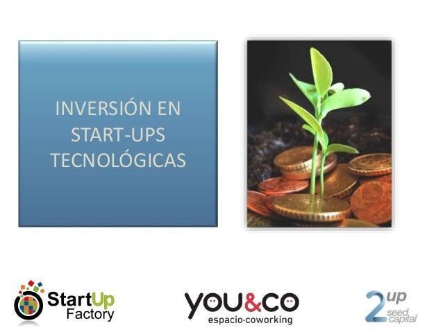 INVERSIÓN EN START-UPS TECNOLÓGICAS