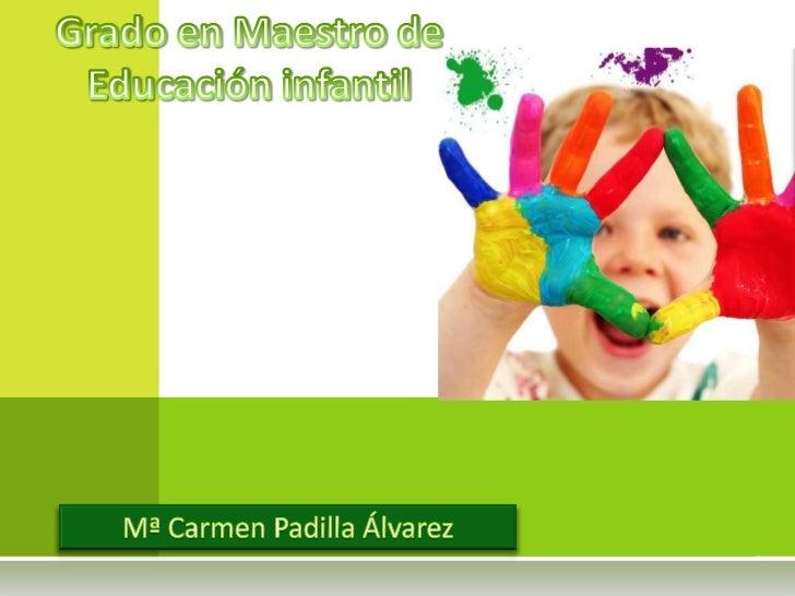    La Educación Infantil es el    primer nivel educativo en    el sistema español. Precede a    la educación primaria tam...
