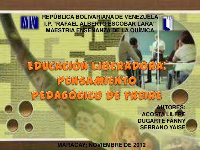 REPÚBLICA BOLIVARIANA DE VENEZUELA I.P. ―RAFAEL ALBERTO ESCOBAR LARA‖ MAESTRIA ENSEÑANZA DE LA QUÍMICA  AUTORES: ACOSTA LI...