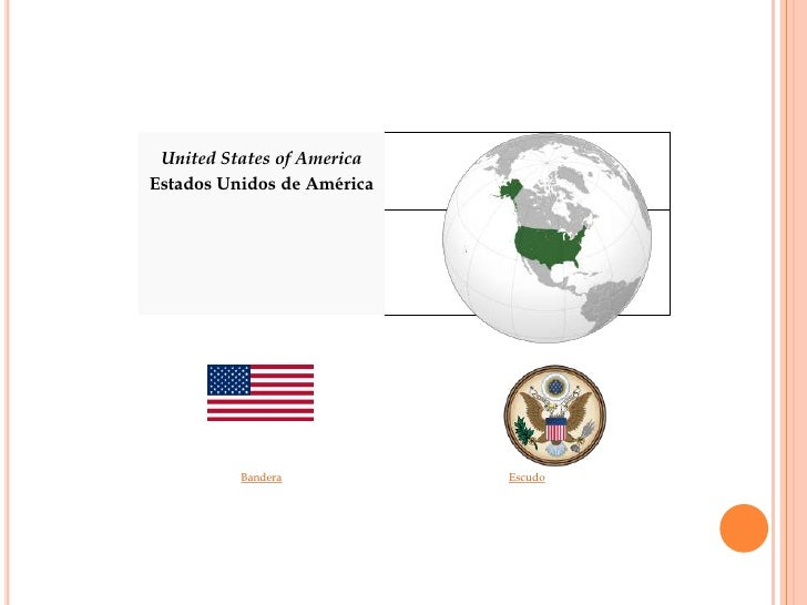 United States of America Estados Unidos de América               Bandera           Escudo