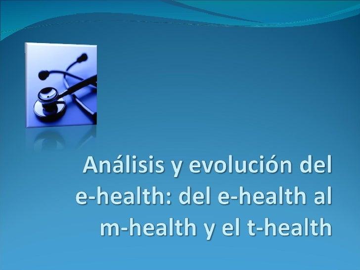 eHealth, mHealth y tHealth: presentación