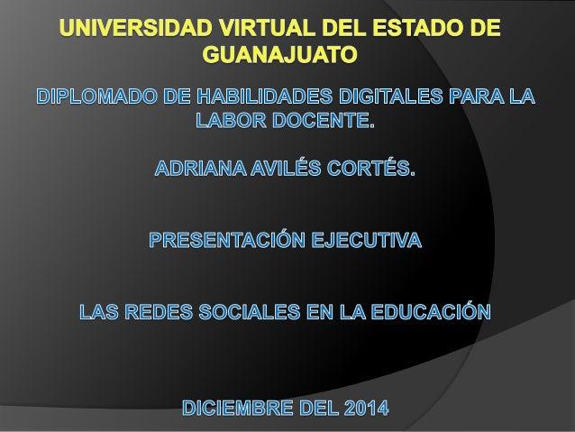 Las redes sociales en la educación Las redes sociales son herramientas de comunicación las cuales facilitan el aprendizaje...