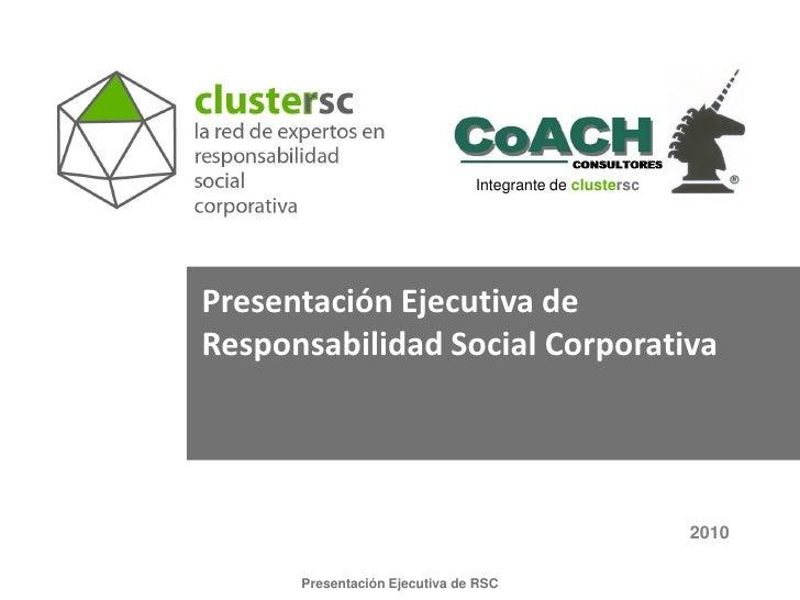 Integrante de clustersc     Presentación Ejecutiva de Responsabilidad Social Corporativa                                  ...