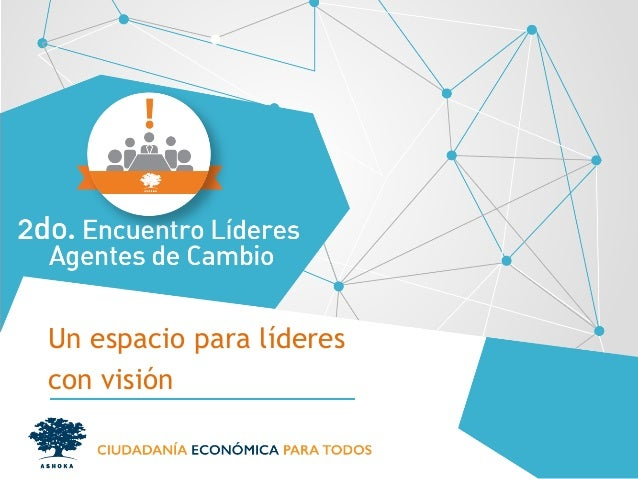 Un espacio para líderes con visión