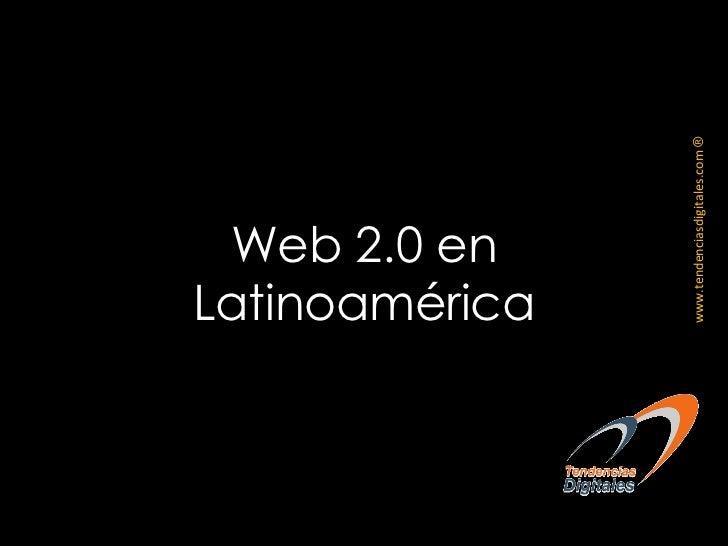 Web 2.0 en Latinoamérica