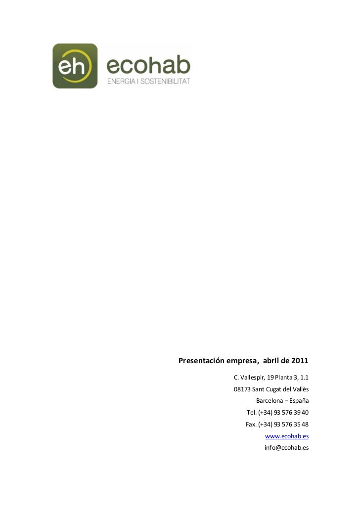 Presentación empresa, abril de 2011              C. Vallespir, 19 Planta 3, 1.1              08173 Sant Cugat del Vallès  ...