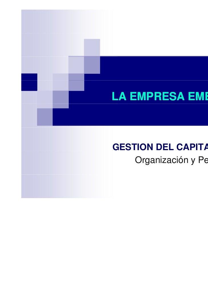 LA EMPRESA EMERGENTEGESTION DEL CAPITAL HUMANO    Organización y Personas